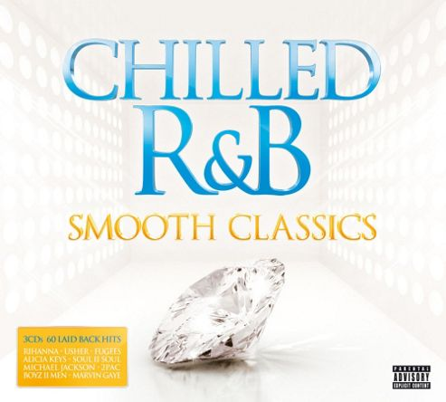 Chilled R & B Smooth Classic 3CD