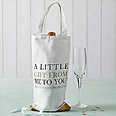 From Me To You Prosecco Bag