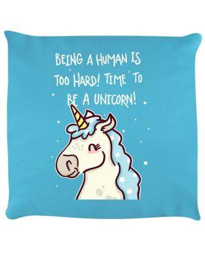 Being Human Is Hard Cushion 40x40cm Sky Blue