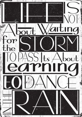 Life Is Not About Waiting For The Storm To Pass Tin Sign