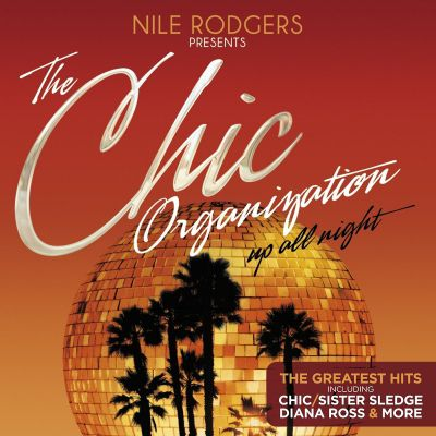 The Chic Organization - Up All Night