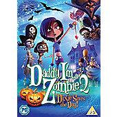 Daddy I'M A Zombie 2 Dvd