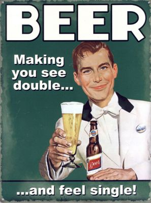 Beer See Double & Feel Single Tin Sign