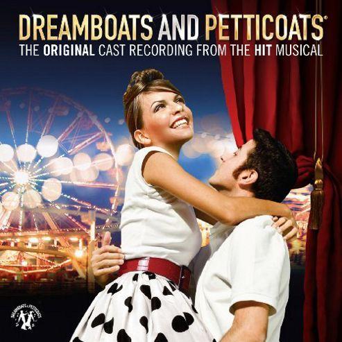 Dreamboats & Petticoats The Original Cast Recording