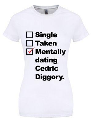 Mentally Dating Cedric Diggory Women's White T-shirt
