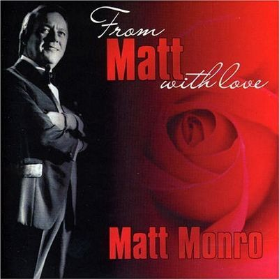 From Matt Monro, With Love