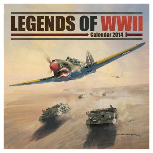 Legends of WW2 2014 Wall Calendar