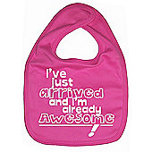 Dirty Fingers I've just arrived and I'm already Awesome! Bib Fuchsia