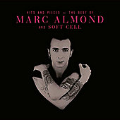 Marc Almond & Soft Cell - Hits & Pieces: The Best of