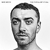 Sam Smith - The Thrill Of It All