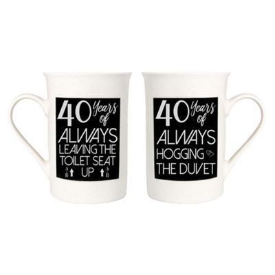 Anniversary Mugs with 40 Years of Leaving the Toilet Seat Up and Duvet Hogging