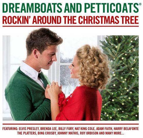 Dreamboats & Petticoats : Rockin' Around The Christmas Tree