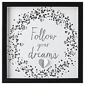 Follow Your Dreams Box Frame