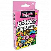 BrainBox Bounce LITTLE MISS