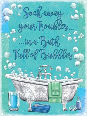 Bath Full Of Bubbles Tin Sign 30x40cm