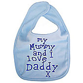 Dirty Fingers My Mummy and I love Daddy Baby Feeding Bib Blue