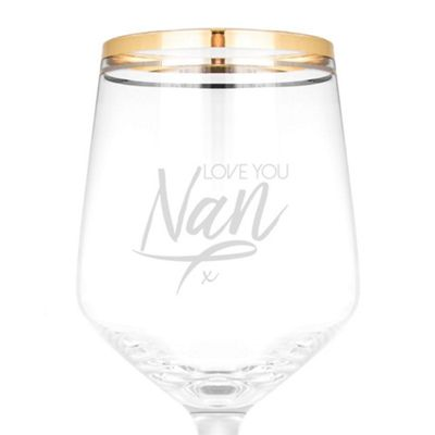 Classy and Chic Wine Glass Engraved with Love You Nan Design