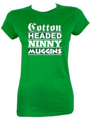 Cotton Headed Ninny Muggins Green Women's T-shirt