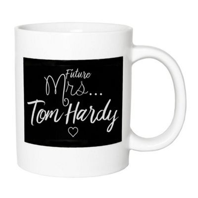 Playful and Fun - Future Mrs Tom Hardy White and Black Ceramic Gift Mug