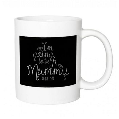 Thoughtful and Fun 'I'm Going To Be A Mummy (again!)' Ceramic Gift Mug