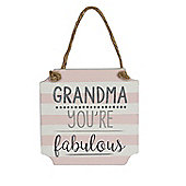 Fabulous Grandma Sign