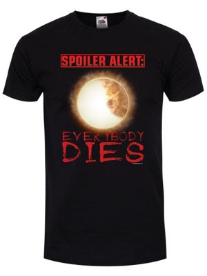 Spoiler Alert: Everybody Dies Men's T-shirt, Black.