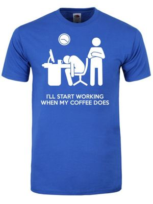 I'll Start Working When My Coffee Does Men's T-shirt, Blue