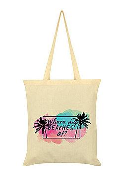 Where My Beaches At? Cream Tote Bag 38x42cm