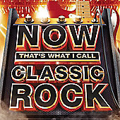 NOW! THAT'S WHAT I CALL CLASSIC ROCK 3CD