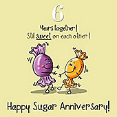 6th Wedding Anniversary Greetings Card - Sugar Anniversary