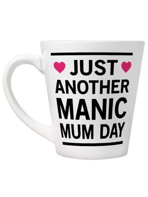 Just Another Manic Mum Day White Latte Mug