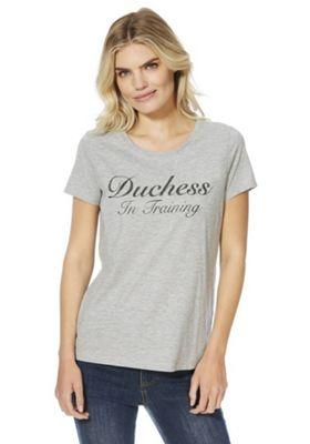 F&F Duchess In Training Slogan T-Shirt Grey 6