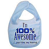 Dirty Fingers I'm 100% awesome just like my Aunty Bib Blue