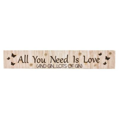 Modern Wooden 'All You Need Is Love (And Gin...Lots of Gin)' Mantel Plaque