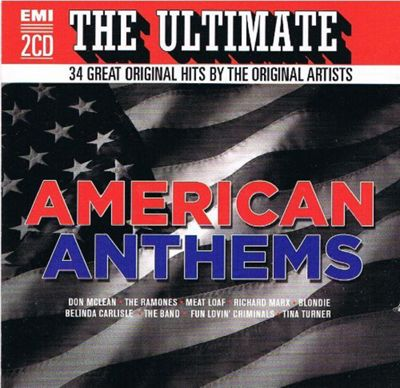 Ultimate Hits American Anthems