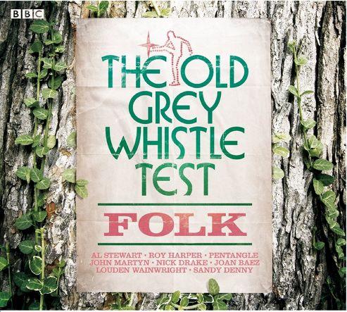 Old Grey Whistle Test: Folk