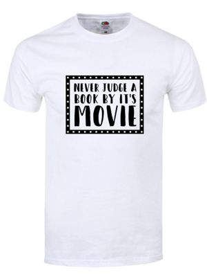 Never Judge A Book By Its Movie Men's T-shirt, White
