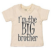 Dirty Fingers I'm the BIG Brother Baby T-shirt - Cream