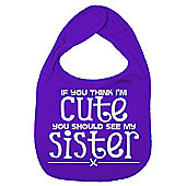 Dirty Fingers If you think I'm Cute you should see Sister Bib Purple