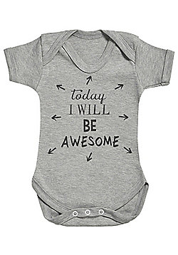 Today I Will Be Awesome Short Sleeve Baby Bodysuit - Grey