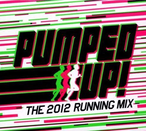 Pumped Up - 2012 Running Mix (3Cd)