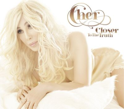 Cher - Closer To The Truth (Deluxe)