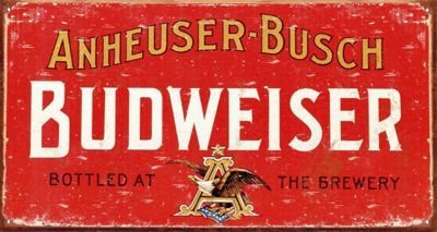 Weathered Sign Budweiser Tin Sign