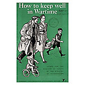 WW2 Replica 'How to Keep Well in Wartime' Booklet