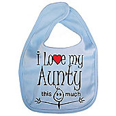 Dirty Fingers I love my Aunty this much Baby Bib Blue