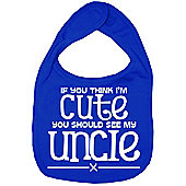 Dirty Fingers If you think I'm Cute you should see my Uncle Bib R.Blue