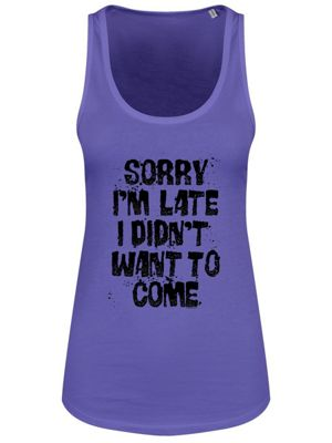 Sorry I'm Late I Didn't Want To Come Floaty Tank Women's Vest, Purple