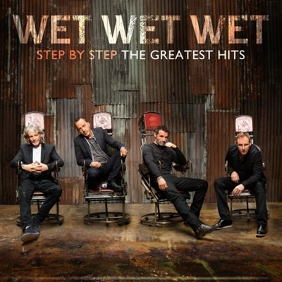 Wet Wet Wet - Step By Step The Greatest Hits
