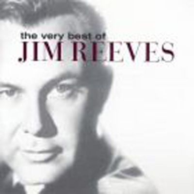 Very Best Of Jim Reeves, The