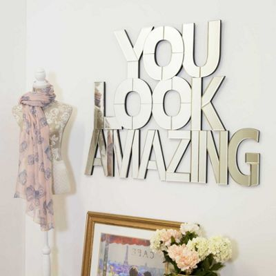 Modern Unique 'You Look Amazing' mirror 90cm x 116cm